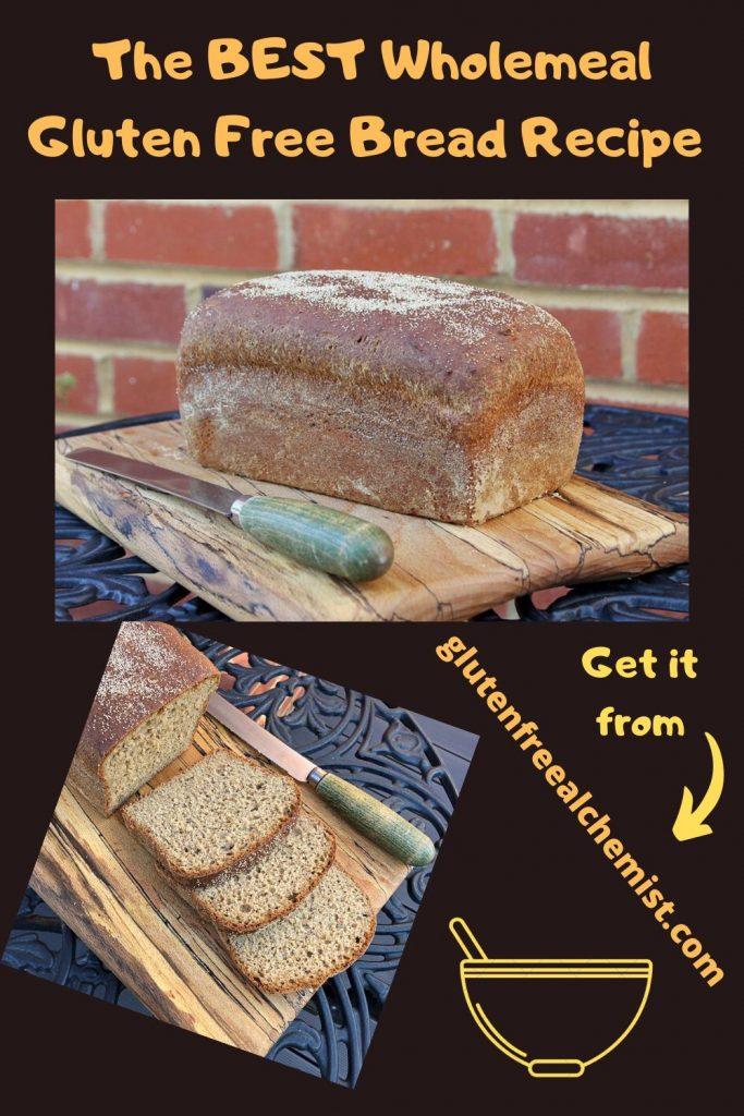 Best Gluten Free Bread Recipe Wholemeal Recipe In 2020 Gluten Free Bread Gluten Free Recipes Bread Best Gluten Free Bread