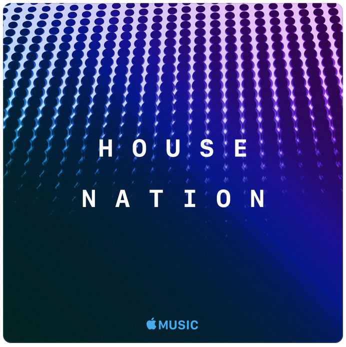 HOUSE NATION Apple Music Curated Playlist Artworks