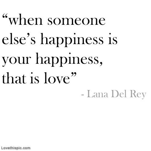 Thats Love Love Life Quotes Quotes Quote Happy Life Happiness Life Lessons Quotes To Live By Words Inspirational Quotes