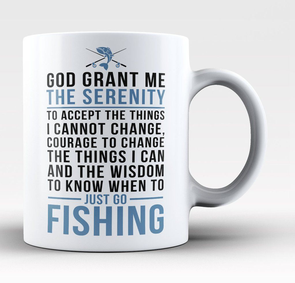 Love Fishing Quotes Fishing Serenity  Mug  Serenity Fish And Bass Fishing