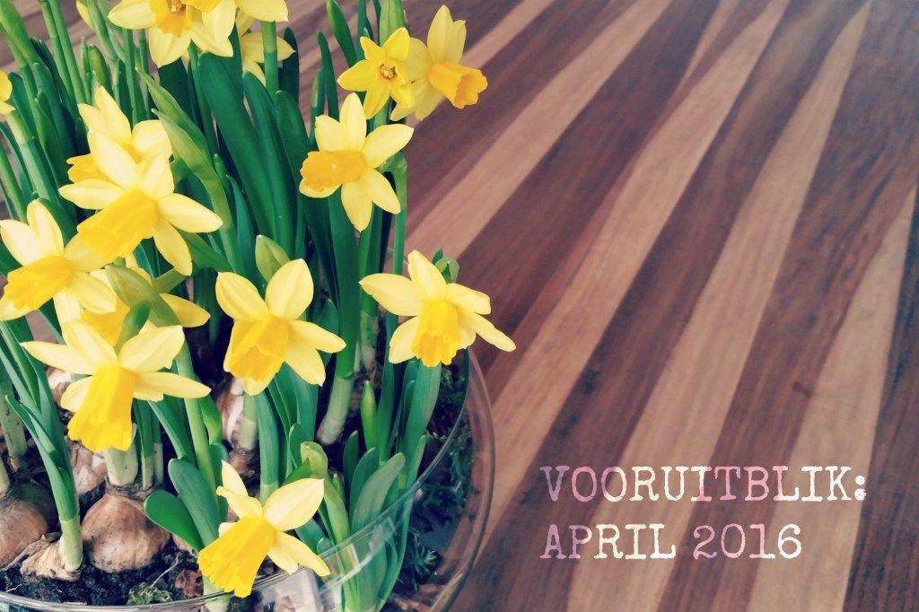Vooruitblikkend op April: Kleine Notities