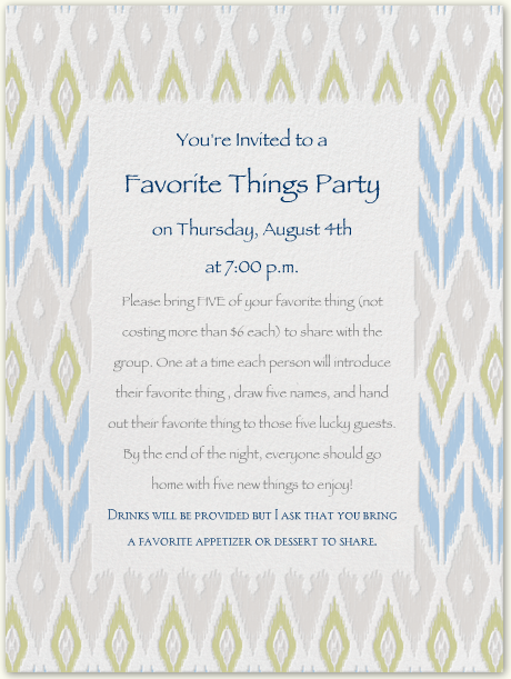 Favorite Things PartyThis would be perfect for a girls night Im