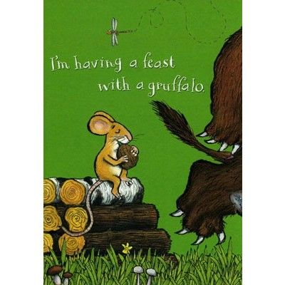 A Children S Birthday Of A Little Mouse Having A Feast With A Gruffalo Priced At 2 05 Childrens Birthday Kids Birthday Cards Birthday Cards