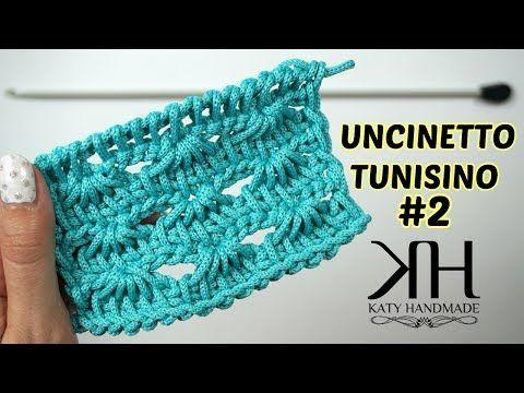 UNCINETTO TUNISINO - PUNTO VENTAGLIETTO | #EsperimentiConKaty ...