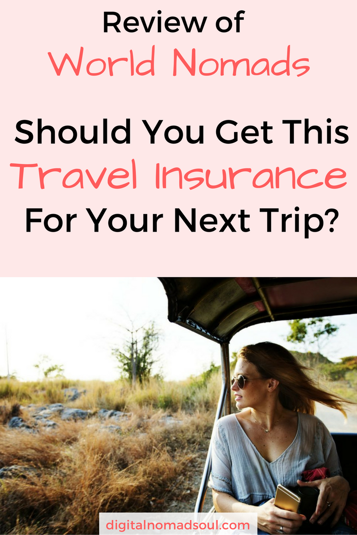 World Nomads Review A Good Digital Nomad Insurance Travel