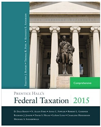 Find All Answers From Federal Taxation 2015 Comprehensive 28th Edition Thomas R Pope Timothy J Ruper Test Bank Prentice This Or That Questions