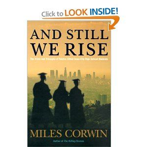 and still we rise miles corwin summary