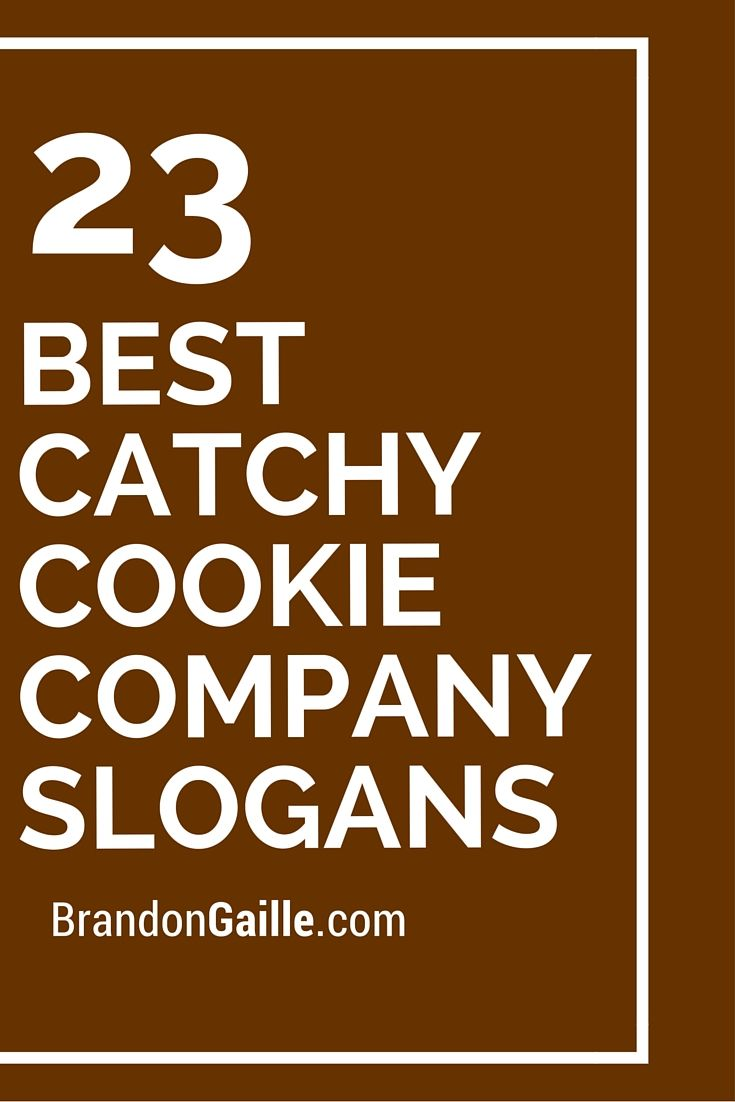 101 Best Catchy Cookie Company Slogans Catchy Slogans Business