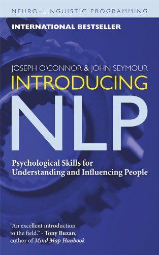 Introducing NLP: Psychological Skills for Understanding ...