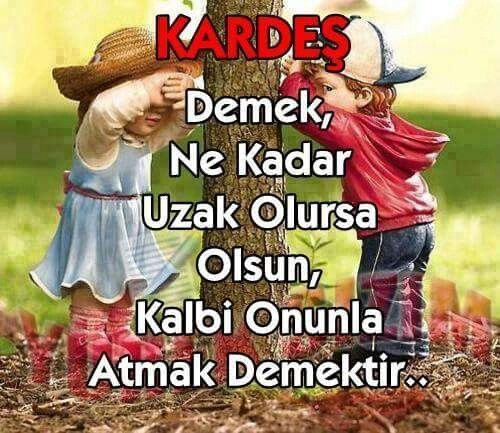 Kardes Cute Love Quotes Ilham Verici Sozler Guzel Soz