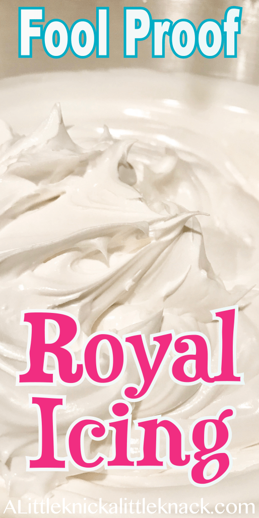 Fool Proof Royal Icing Recipe - A Little Knick a Little Knack #christmasicingrecipe