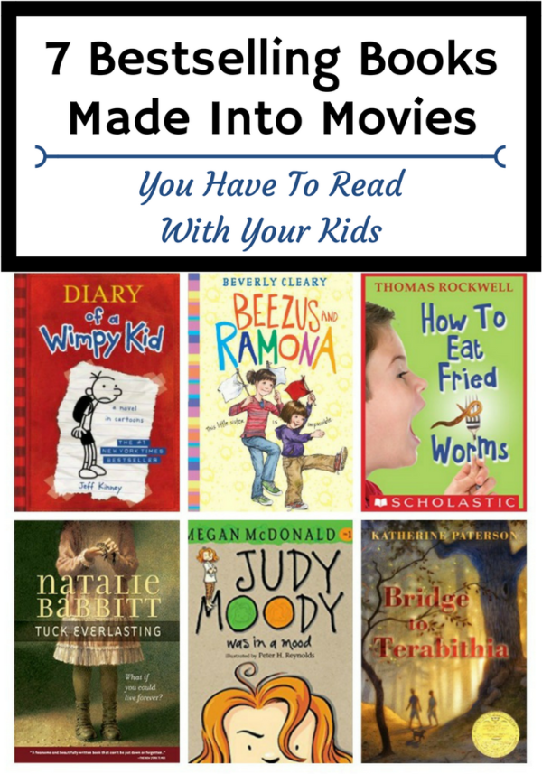 7 Bestselling Books Made Into Movies You Have To Read With Your Kids Audio Books For Kids Bestselling Books Books That Are Movies