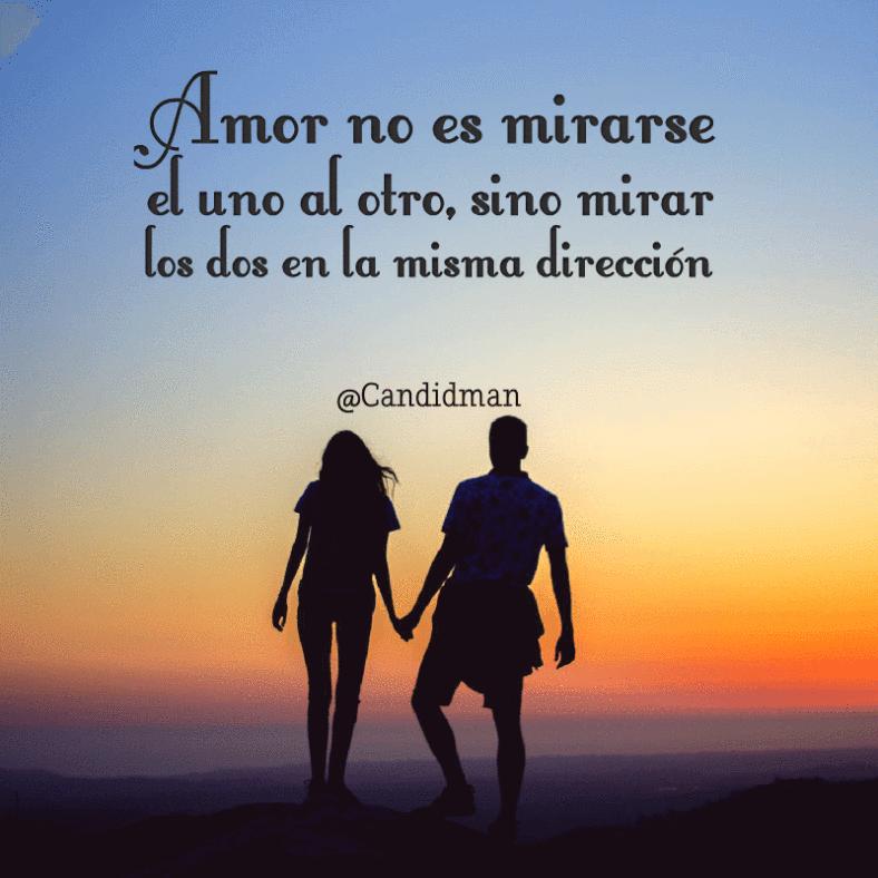 Amor No Es Mirarse El Uno Al Otro Sino Mirar Los Dos En La