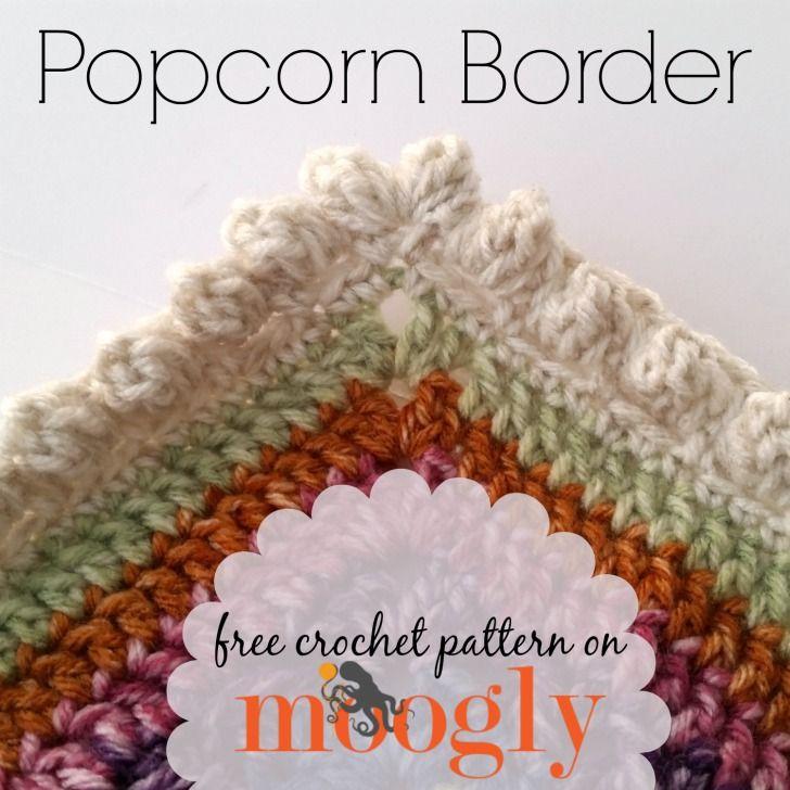 Popcorn Border (moogly) | Crochet edging patterns, Popcorn and Free ...