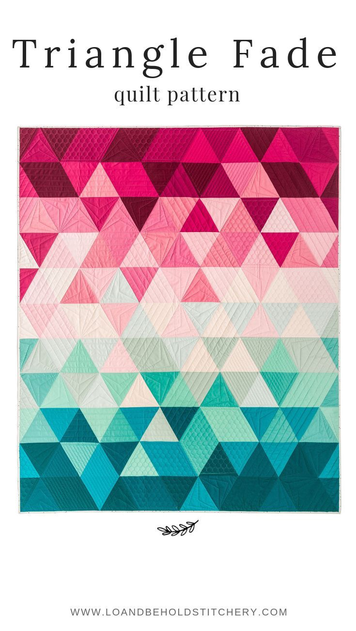 Triangle Fade Quilt Pattern