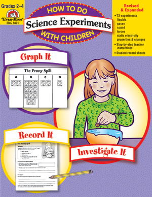 How to Do Science Experiments with Children, Grades 2-4