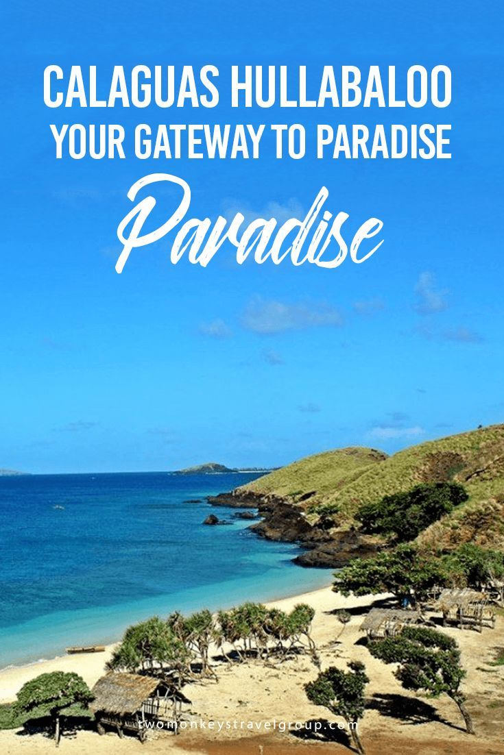 Calaguas Hullabaloo: Your Gateway To Paradise | Philippines