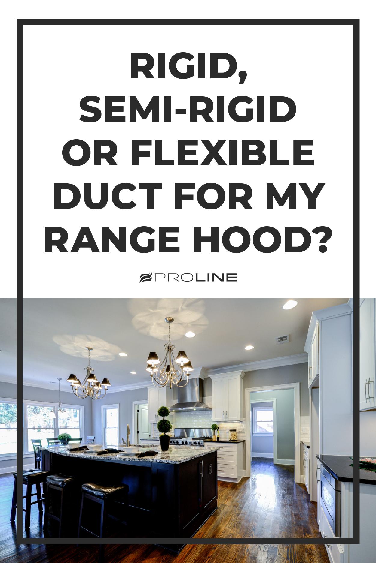 Best 600 Cfm Range Hoods And Buyer S Guide Range Hood Flexible Duct Kitchen Exhaust
