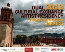 Arquetopia Dual Cultural Exchange Artist Residency - Puebla & Oaxaca, Mexico - Start Jan/Feb 2013