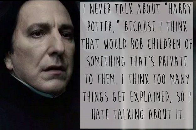 13 Of The Most Beautiful And Moving Things Alan Rickman Ever Said Harry Potter Universal Harry Potter Obsession Harry Potter Love