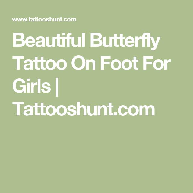 Beautiful Butterfly Tattoo On Foot For Girls | Tattooshunt.com