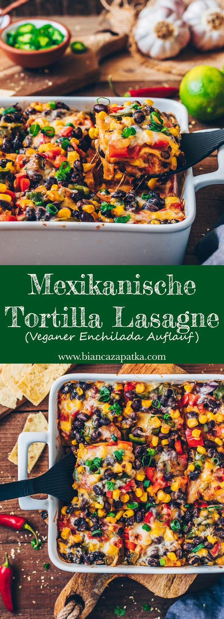 Mexikanische Tortilla Lasagne (vegan, einfach) #mexicanfoodrecipes