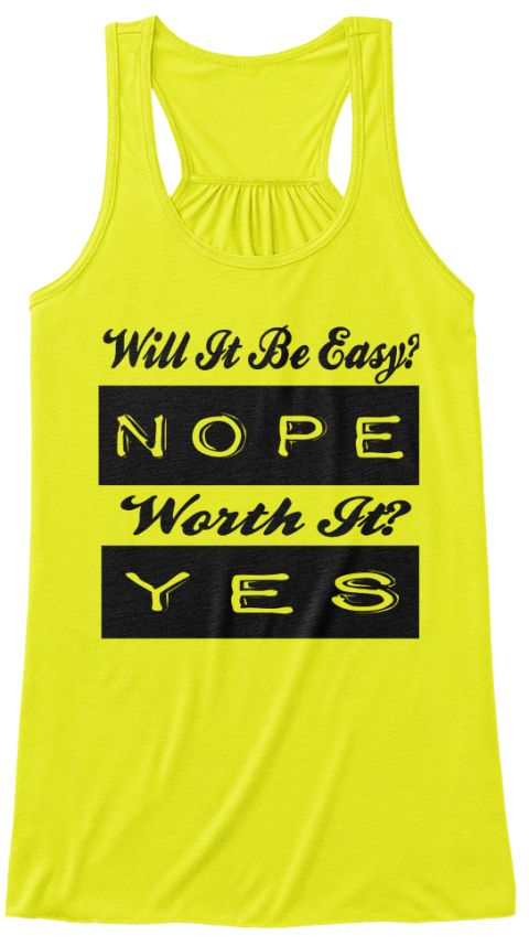 6c73325fceda3 Nope Worth It  Yes Neon workout tank top Gym  Bodybuilding  weightlifting T- Shirt gym shirts gym shirt gym shirts for men gym motivational shirts gym  shirts ...