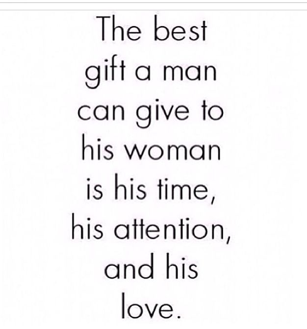 Time Attention Love. Do little things to show her you care ...