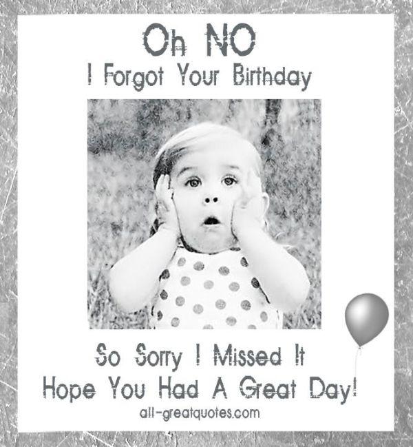 Oh No! I Forgot Your Birthday