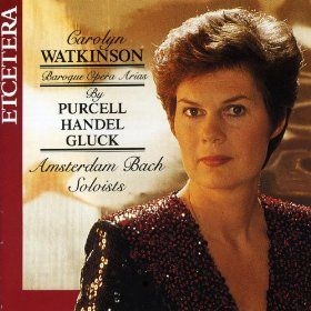 Baroque Opera Arias by Purcell, Handel and Gluck