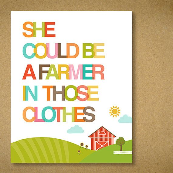 8x10 Recycled Art Print She Could Be A Farmer In Those Clothes By Twopoodlepress Clueless Quote Recycled Art Clueless Quotes Great Words
