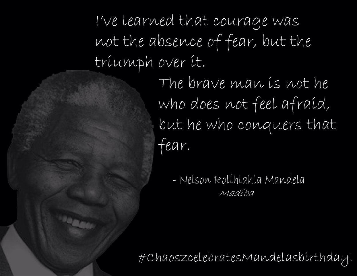 Be brave Nelson mandela quotes, Nelson mandela