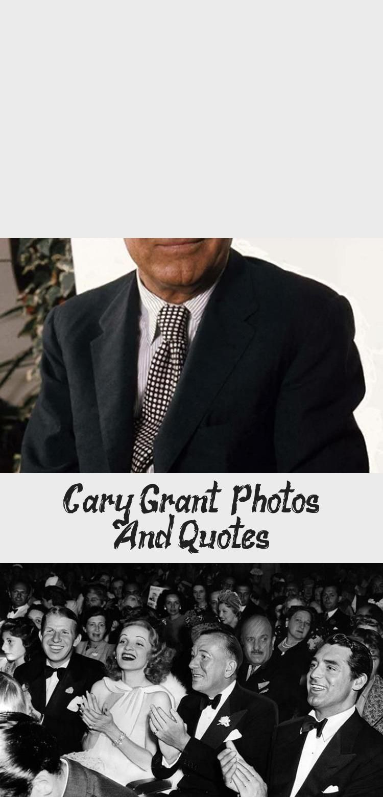 Cary Grant - Photos And Quotes | Cary grant, Best ...