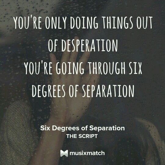 Six Degrees Of Separation The Script Six Degrees Of Separation The Script Separation
