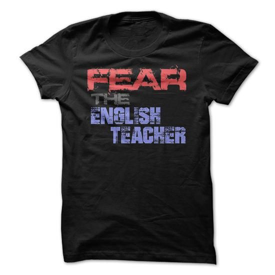 Fear The English Teacher Funny T-Shirts, Hoodies, Sweatshirts, Tee Shirts (19$ ==> Shopping Now!)