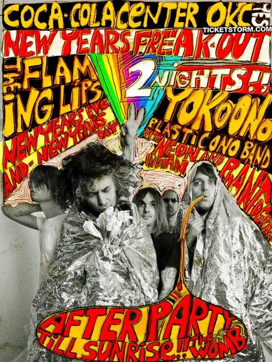 The Flaming Lips New Years Eve Freak Out Promo Poster