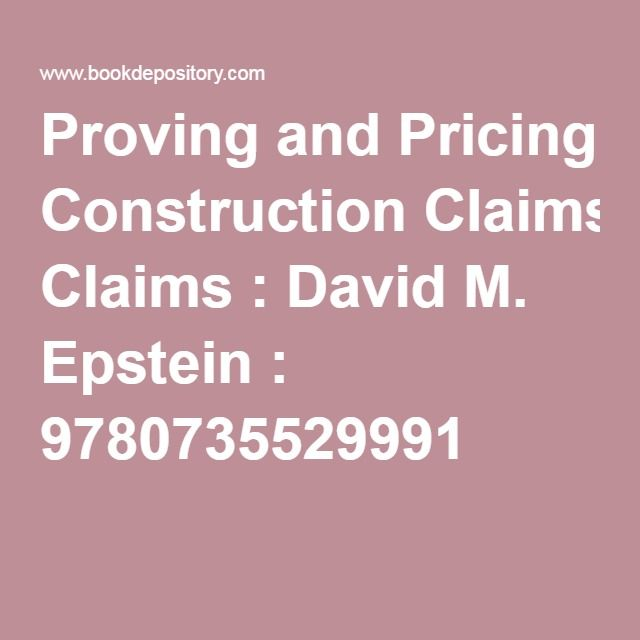 Proving and Pricing Construction Claims  David M Epstein - Sample Contract Proposal Template