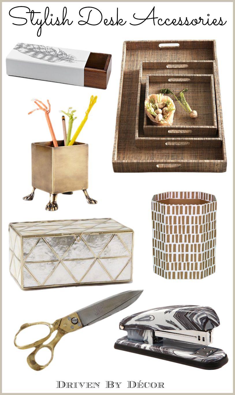 A Stylish U0026 Organized Desk: Favorite Accessories