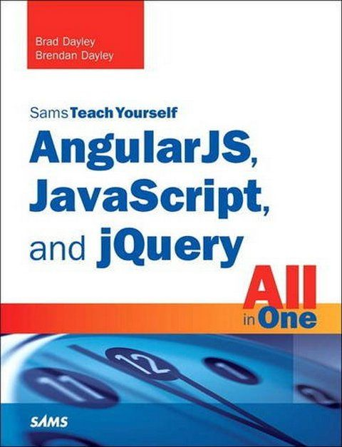 Angularjs Javascript And Jquery All In One Sams Teach Yourself