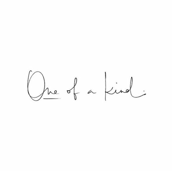 You Are One Of A Kind Inspirational Quote Motivational Quote
