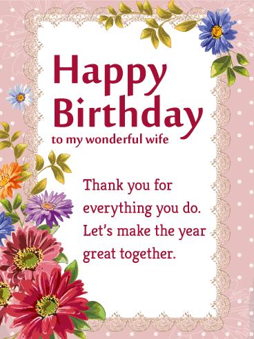 To My Wonderful Wife Flower Happy Birthday Wishes Card Birthday Greeting Cards By Davia Special Birthday Wishes Happy Birthday Wishes Cards Happy Birthday My Wife
