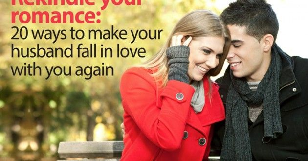 Rekindle Your Romance 20 Ways To Make Your Husband Fall In Love With -8582