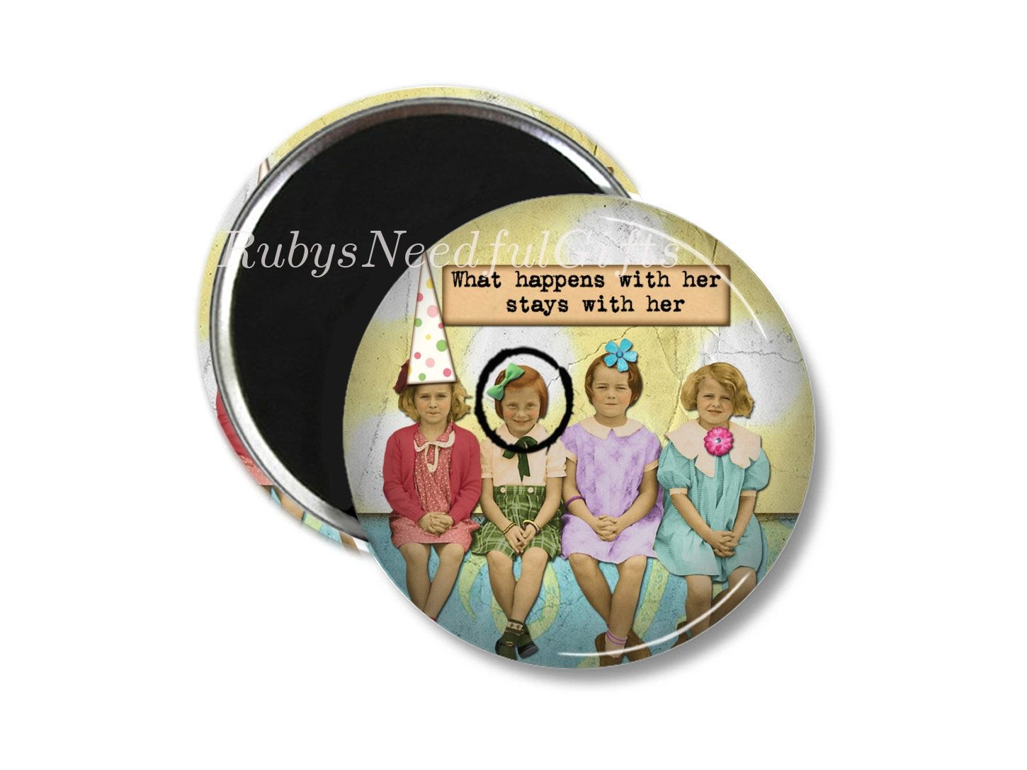 Retro Friends Magnet,  2.25 inch Magnet,  Birthday gift, fridge magnet,  Gifts under a Fiver,  Button Magnet, What Happens. by RubysNeedfulGifts on Etsy
