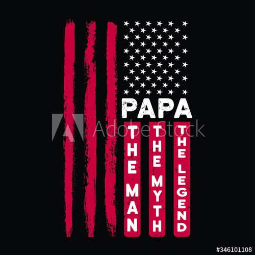 Papa the man the myth the legend -Papa t shirts design,Vector graphic, typographic poster or t-shirt. #AD , #legend, #shirts, #myth, #Papa, #man