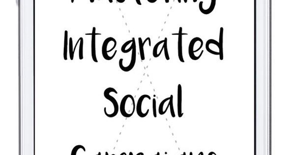 Mastering Integrated Social Media Campaigns - https://www.pinterest.com/pin/73324300162558924/