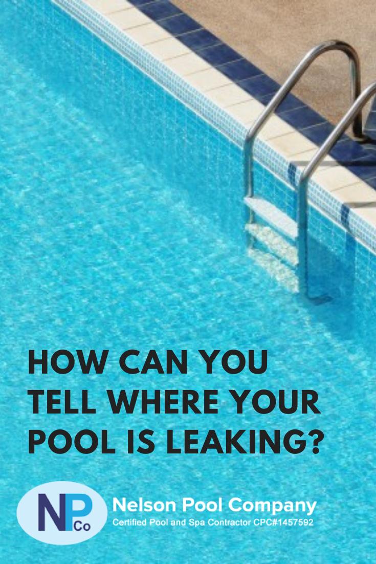 How Can You Find A Pool Leak Pool Repair Pool Pool Maintenance