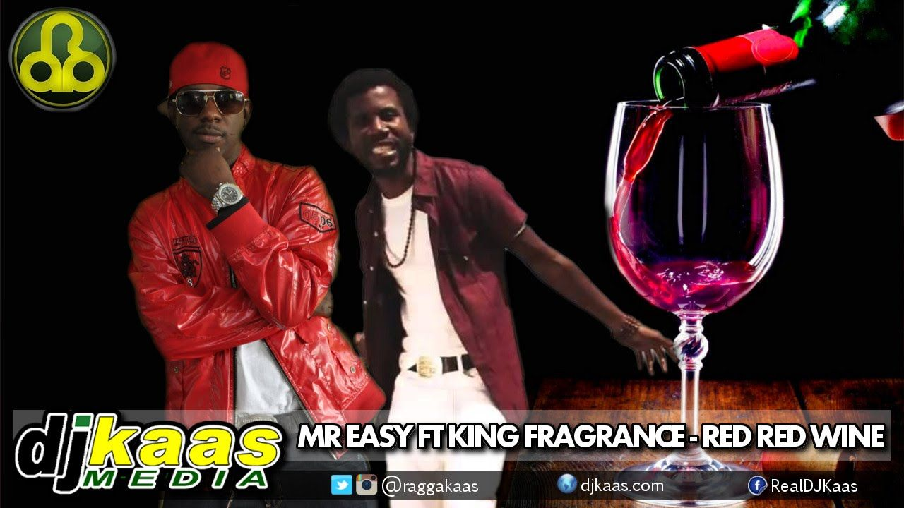 Not Heard Mr Easy Ft King Fragrance Red Red Wine August 2014 Rural Area Produc Press Play Now Red Wine Wine Press Mr