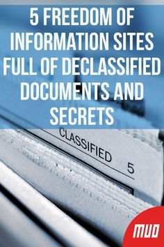 5 Freedom of Information Sites Full of Declassified Documents and Secrets ---   This is a time when governments across the world are getting more secretive and difficult to trust. So the greatest tool the common man can have is his freedom to demand information. A little bit of it can come from declassified documents and un-redacted files. And some from the FOIA.  #Websites #Recommendations #Secrets #Secret #FreedomOfInformation #Classified #Documents