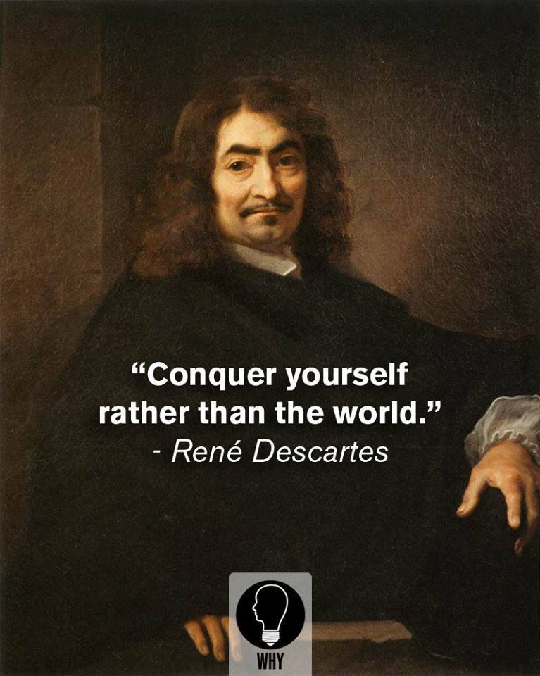conquer yourself rather than the world > rene descartes quotes  conquer yourself rather than the world > rene descartes