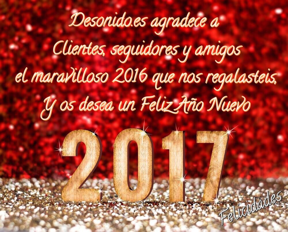 Desonido.es quiere agradecer a clientes, seguidores y amigos el maravilloso año que nos regalasteis y desearos un Feliz Año 2️⃣0️⃣1️⃣7️⃣ 🎉🥂🎊 #nochevieja #añonuevo #2017 #felicidades